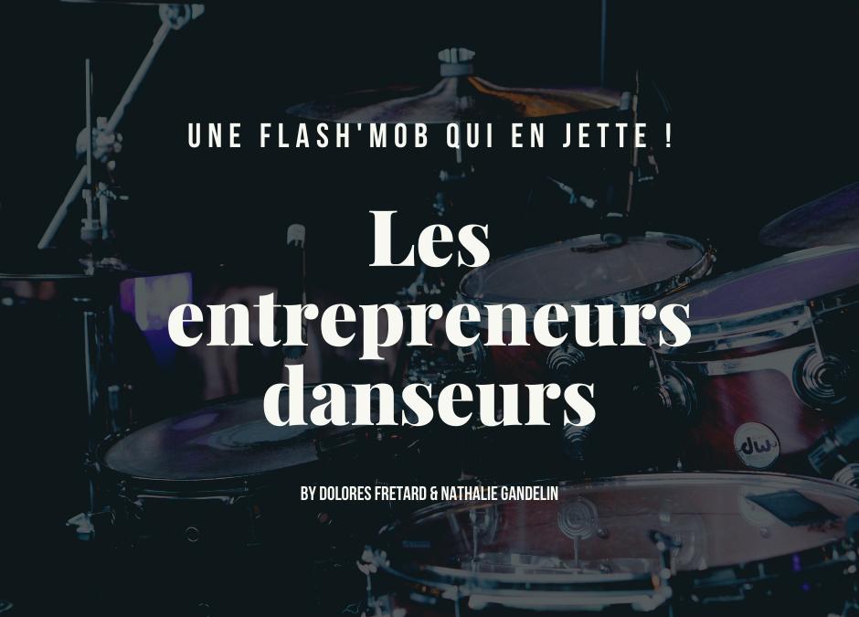 Les entrepreneurs danseurs